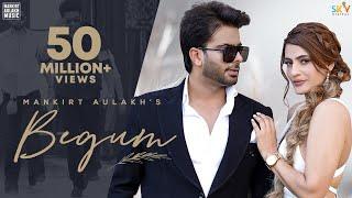 Begum – Mankirt Aulakh Video HD