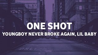 YoungBoy Never Broke Again - One Shot ft. Lil Baby (Lyrics)