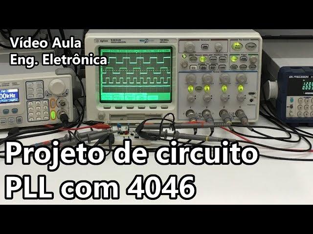 PROJETO DE CIRCUITO PLL COM 4046 | Vídeo Aula #265