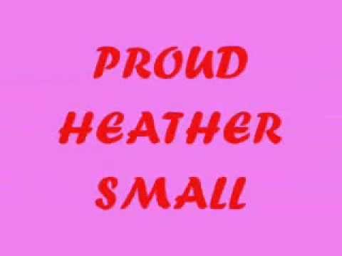 Baixar Heather Small-Proud(lyric)