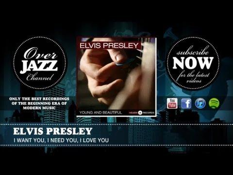 Elvis Presley - I Want You, I Need You, I Love You (1958)