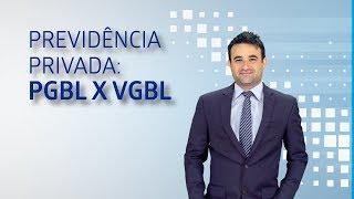 Previdência Privada: PGBL x VGBL   02   EA Certificações
