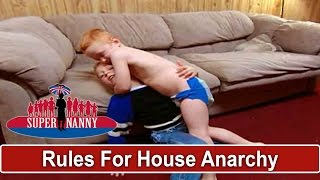 Supernanny Lays Down The Rules For A House In Anarchy | Supernanny