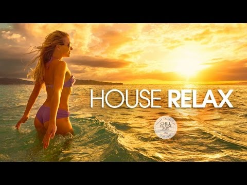 House Relax #2 ✭ New & Best Deep House Music   Chill Out Mix 2018