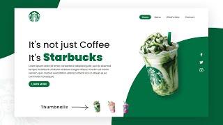 Starbucks Landing Page Website Design using Html CSS & Javascript   Step By Step Web Design Tutorial