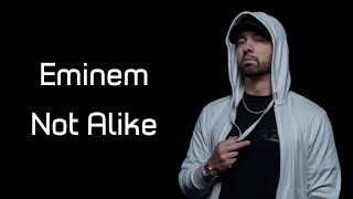 "Eminem - Not Alike (ft. Royce Da 5'9"") (Lyrics)"