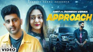 Approach – Amit Ft Parmish Verma