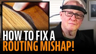 Watch the Trade Secrets Video, Routing for guitar binding: fixing a mistake!