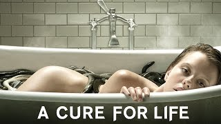 A cure for life :  bande-annonce VOST
