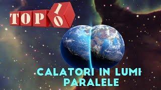Top 10 Calatori in Lumi Paralele