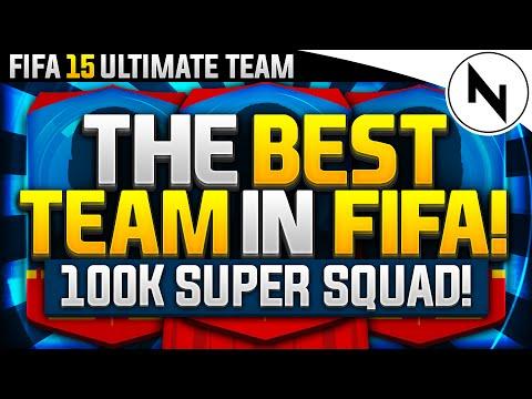 THE BEST TEAM IN FIFA! - 100K SUPER TEAM - FIFA 15 Ultimate Team