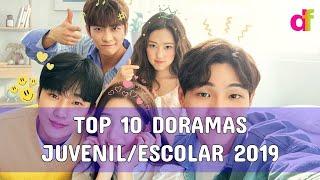 TOP 10 - DORAMAS JUVENILES Y ESCOLARES DEL 2019