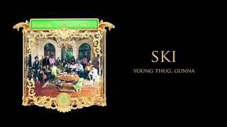 Young Stoner Life, Young Thug & Gunna - Ski [Official Audio]