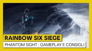 Tom Clancy's Rainbow Six Siege – Phantom Sight : Gameplay e suggerimenti