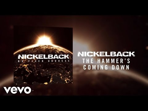 Nickelback - The Hammer's Coming Down (Audio)