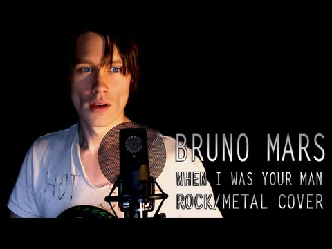 Baixar BRUNO MARS - WHEN I WAS YOUR MAN (Metal Cover)