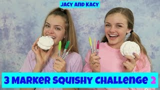 3 Marker Squishy Challenge 2 ~ Jacy and Kacy