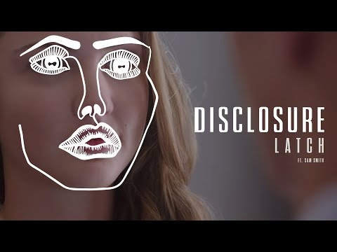 Disclosure - Latch feat. Sam Smith  (Official Video)