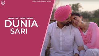 Dunia Sari – Sartaj Virk Ft Garry Sandhu Video HD