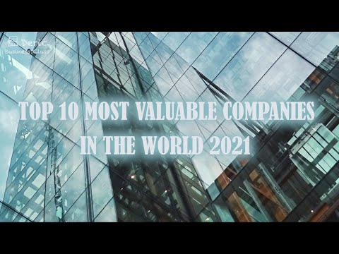 Top 10 Most Valuable Companies In The World【Deric Business Class】