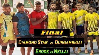 Final - Diamond Star, Erode vs Durgambigai, Nellai   KCP Perundurai - State Level Kabaddi Match