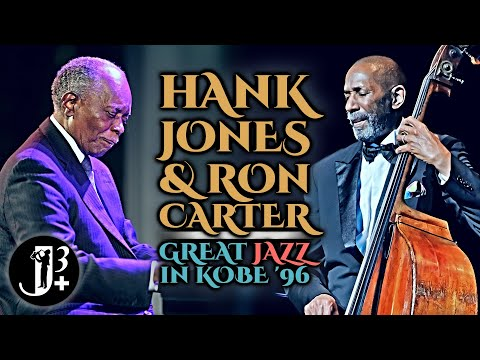Hank Jones & Ron Carter | Great Jazz In Kobe 1996
