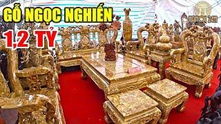 Chiêm ngưỡng bộ bàn ghế Ngọc Nghiến có giá khủng ở Hà Nội