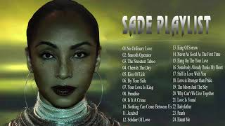 Sade Greatest Hits Playlist - Best Of Sade