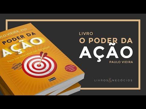 O Poder da Ação – Paulo Vieira