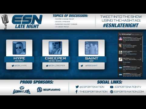 ESNLateNight Ep. 57: Roster Recap and Rise Team Discussion