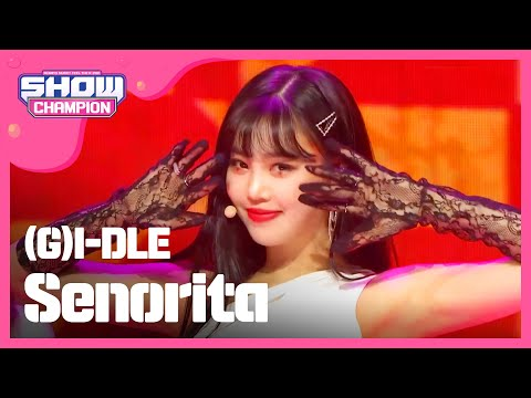 Show Champion EP.306 (G)I-DLE - Senorita