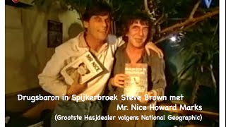 """Zware Jongens"" Veronica presentator Steve Brown met Hasjdealer Howard Marks"