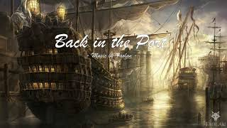 Faolan - Back in the Port [Adventure Pirate Music]