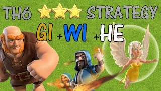 TH6 3 STAR ATTACK STRATEGY - GIWIHE - Clash of Clans 2018