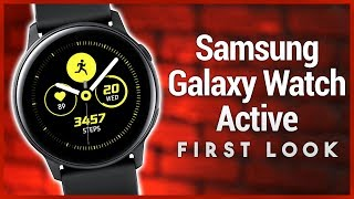 Galaxy Watch Active First Look - Hands-On Samsung's Latest Smartwatch