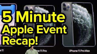 Apple Event Recap In 5 Minutes: iPhone 11 Pro, iPad 7th Gen, Apple Watch Series 5, Apple TV+, & More