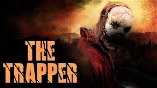 • Dead by Daylight Movie Trailer   The Trapper   DBD Fan Trailer •