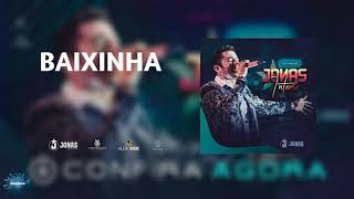 Baixinha - Jonas Esticado [Jonas Intense 2019]