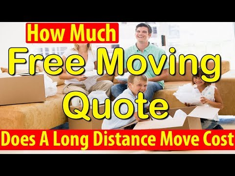 How Much Does A Long Distance Move Cost | Get 7 FREE Moving Quotes & Save Up To 35%