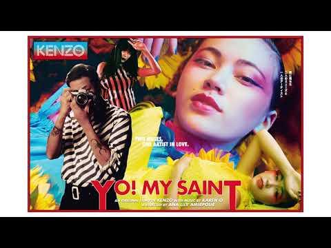 Karen O - YO! MY SAINT (feat. Michael Kiwanuka) [From the Kenzo Short Film]