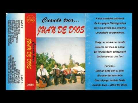 Juan de dios  (Chamame)- Disco completo - Cuando toca...