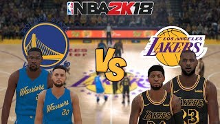 NBA 2K18 - Golden State Warriors vs. Los Angeles Lakers (LeBron James & Paul George) - Full Gameplay