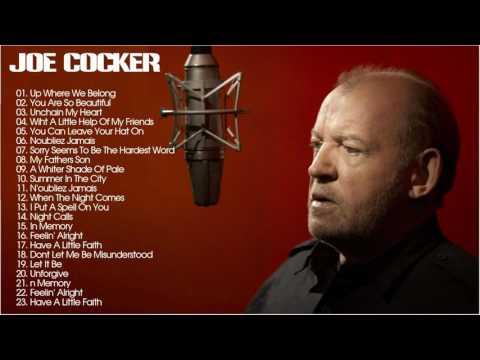 Joe Cocker Greatest Hits -Best Songs Of Joe Cocker