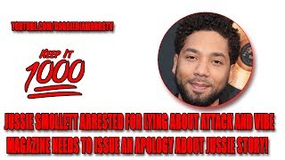 Jussie Smollett Arrested For Lying About Attack (Vibe Magazine Needs To Apologize)   Keep It 1000