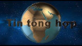 TIN TỔNG HỢP 21/8/2019: Biểu tình ở Hongkong khiến TQ đối diện với sự cô lập của quốc tế