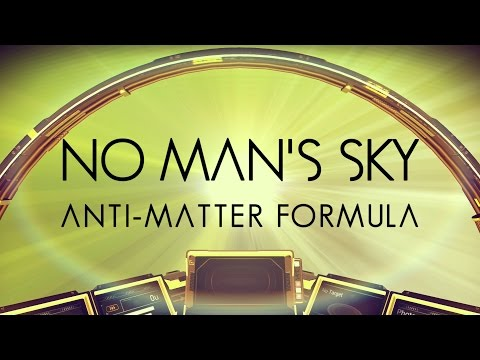 No Man's Sky : Antimatter Formula 'Simple Guide to Where it's Found'