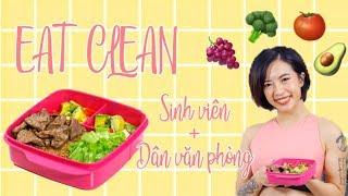Eat Clean #3 | Bữa trưa cho sinh viên/dân văn phòng chuẩn EAT CLEAN ♡ Hana Giang Anh