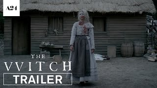 The Witch | The Horror Sensation | Official Trailer HD | A24