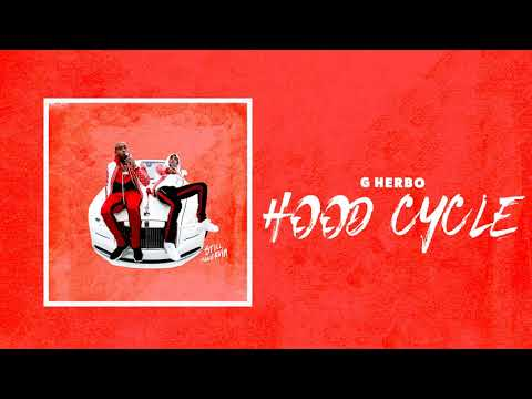 G Herbo - Hood Cycle (Bonus) (Official Audio)