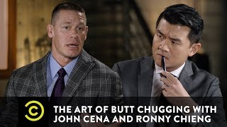 The Art of Butt Chugging with John Cena and Ronny Chieng